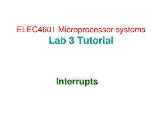ELEC4601 Microprocessor systems Lab 3 Tutorial
