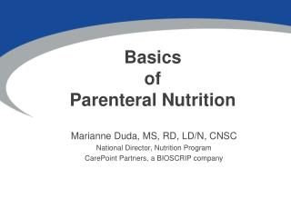 Basics  of  Parenteral Nutrition