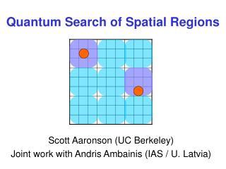 Quantum Search of Spatial Regions