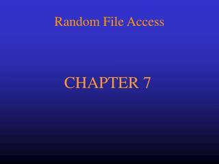 Random File Access
