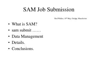 SAM Job Submission