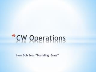 CW Operations