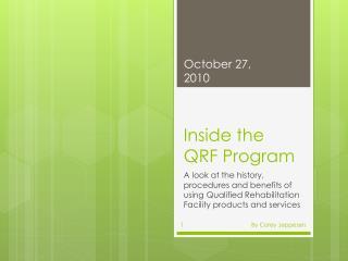 Inside the QRF Program