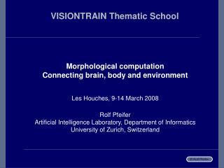 VISIONTRAIN Thematic School