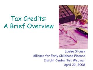 Tax Credits:  A Brief Overview