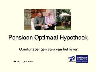 Pensioen Optimaal Hypotheek