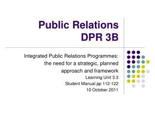 Public Relations DPR 3B