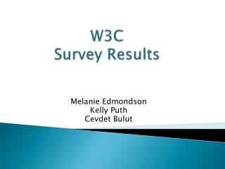W3C  Survey Results
