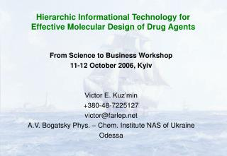 Hierarchic Informational Technology for Effective Molecular Design of Drug Agents