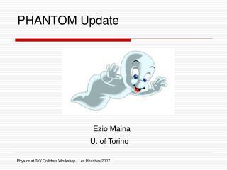 PHANTOM Update
