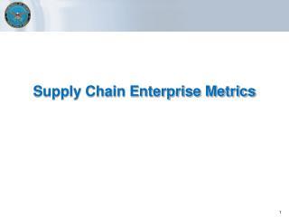 Supply Chain Enterprise Metrics