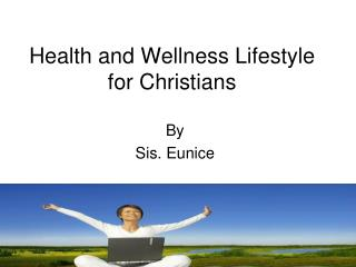 Health and Wellness Lifestyle for Christians