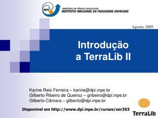 Introdu��o  a TerraLib II