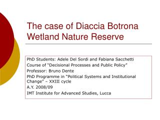 The case of Diaccia Botrona Wetland Nature Reserve