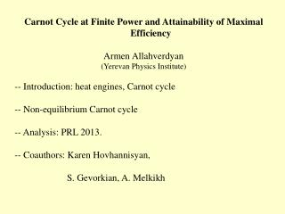 Carnot Cycle at Finite Power and Attainability of Maximal Efficiency Armen Allahverdyan