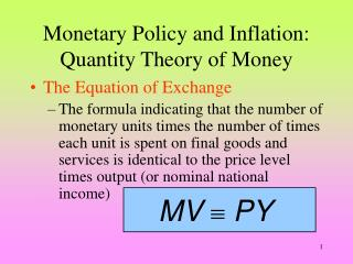 Monetary Policy and Inflation: Quantity Theory of Money