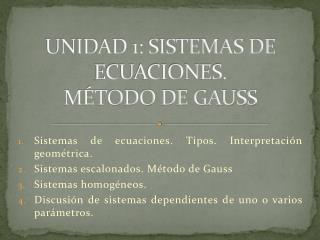 UNIDAD 1: SISTEMAS DE ECUACIONES.  MÉTODO DE GAUSS