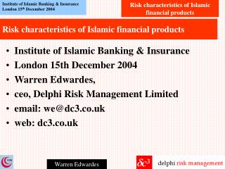 Risk characteristics of Islamic financial products