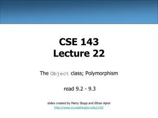 CSE 143 Lecture 22