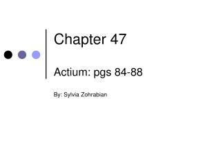 Chapter 47 Actium: pgs 84-88