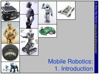 Mobile Robotics: 1. Introduction