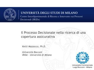 Centro Interdipartimentale di Ricerca e Intervento sui Processi Decisionali (IRIDe)