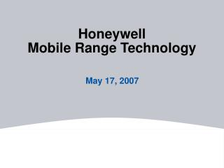 Honeywell Mobile Range Technology