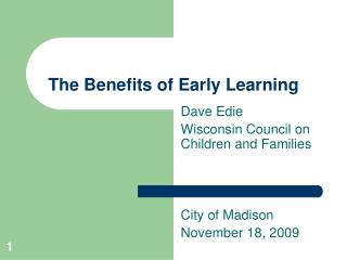 The Benefits of Early Learning