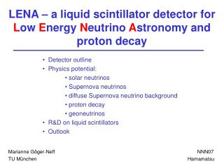 LENA – a liquid scintillator detector for  L ow  E nergy  N eutrino  A stronomy and proton decay