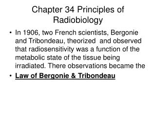 Chapter 34 Principles of Radiobiology