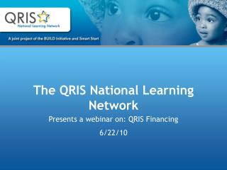 The QRIS National Learning Network