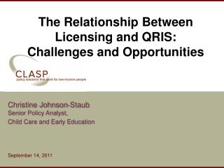 The Relationship Between Licensing and QRIS:  Challenges and Opportunities