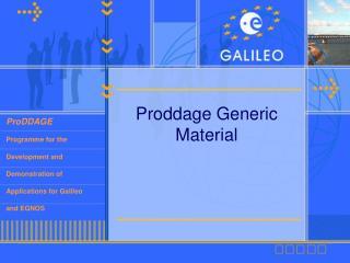 Proddage Generic Material