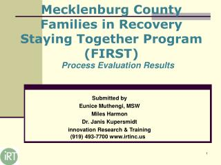 Mecklenburg County Families in Recovery Staying Together Program (FIRST)