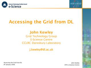 Accessing the Grid from DL