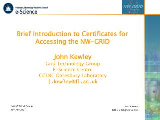 Brief Introduction to Certificates for Accessing the NW-GRID