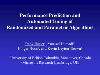 Performance Prediction and Automated Tuning of  Randomized and Parametric Algorithms
