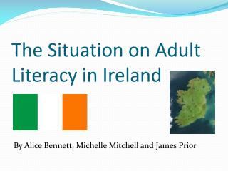 The Situation on Adult Literacy in Ireland