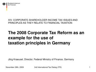 XIV. CORPORATE-SHAREHOLDER INCOME TAX ISSUES AND PRINCIPLES AS THEY RELATE TO FINANCIAL TAXATION   The 2008 Corporate Ta