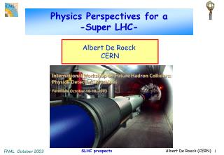 Physics Perspectives for a  -Super LHC-