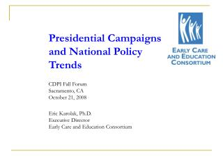 The Early Care and Education Consortium