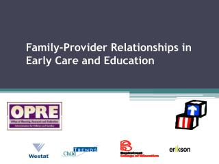 Family-Provider Relationships in Early Care and Education