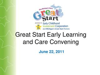 Great Start Early Learning and Care Convening