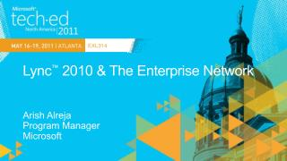 Lync  2010  The Enterprise Network