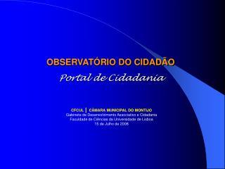 OBSERVATÓRIO DO CIDADÃO Portal de Cidadania