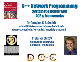C++ Network Programming Systematic Reuse with  ACE & Frameworks