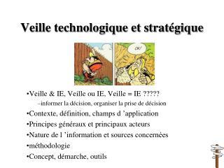 Veille technologique et stratégique