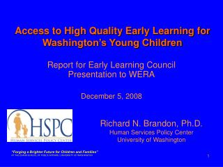 Report for Early Learning Council Presentation to WERA December 5, 2008