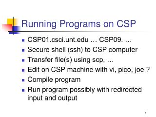 Running Programs on CSP