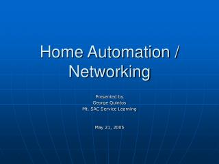 Home Automation /  Networking